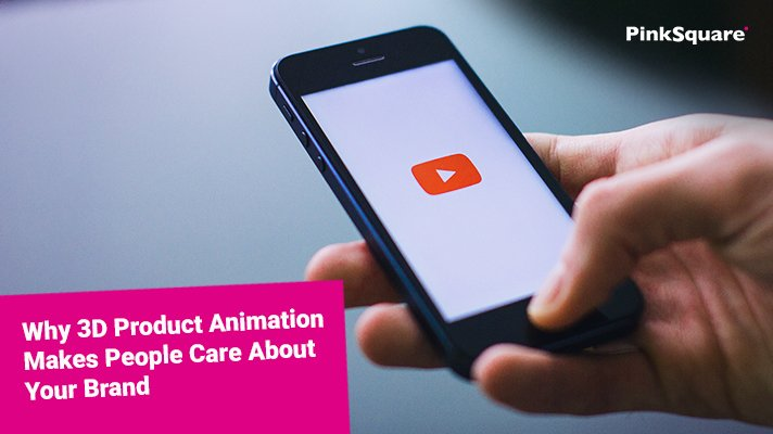 3D product animation makes people care about your brand