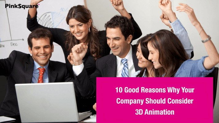 why company should consider 3D animation